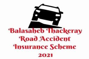 Balasaheb Thackeray Accidental Insurance Scheme Maharashtra