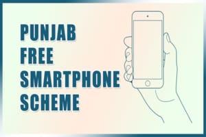 Punjab Free Smartphone Yojana Beneficiry List