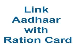Link Aadhaar Card to Ration Card Online