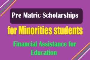 Minorities Students Pre Matric Scholarships Online Registration